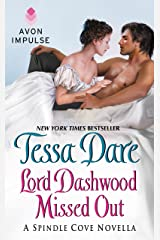 Lord Dashwood Missed Out: A Spindle Cove Novella Kindle Edition