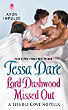 Lord Dashwood Missed Out: A Spindle Cove Novella
