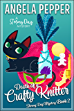 Death of a Crafty Knitter (Stormy Day Mystery Book 2) (English Edition)