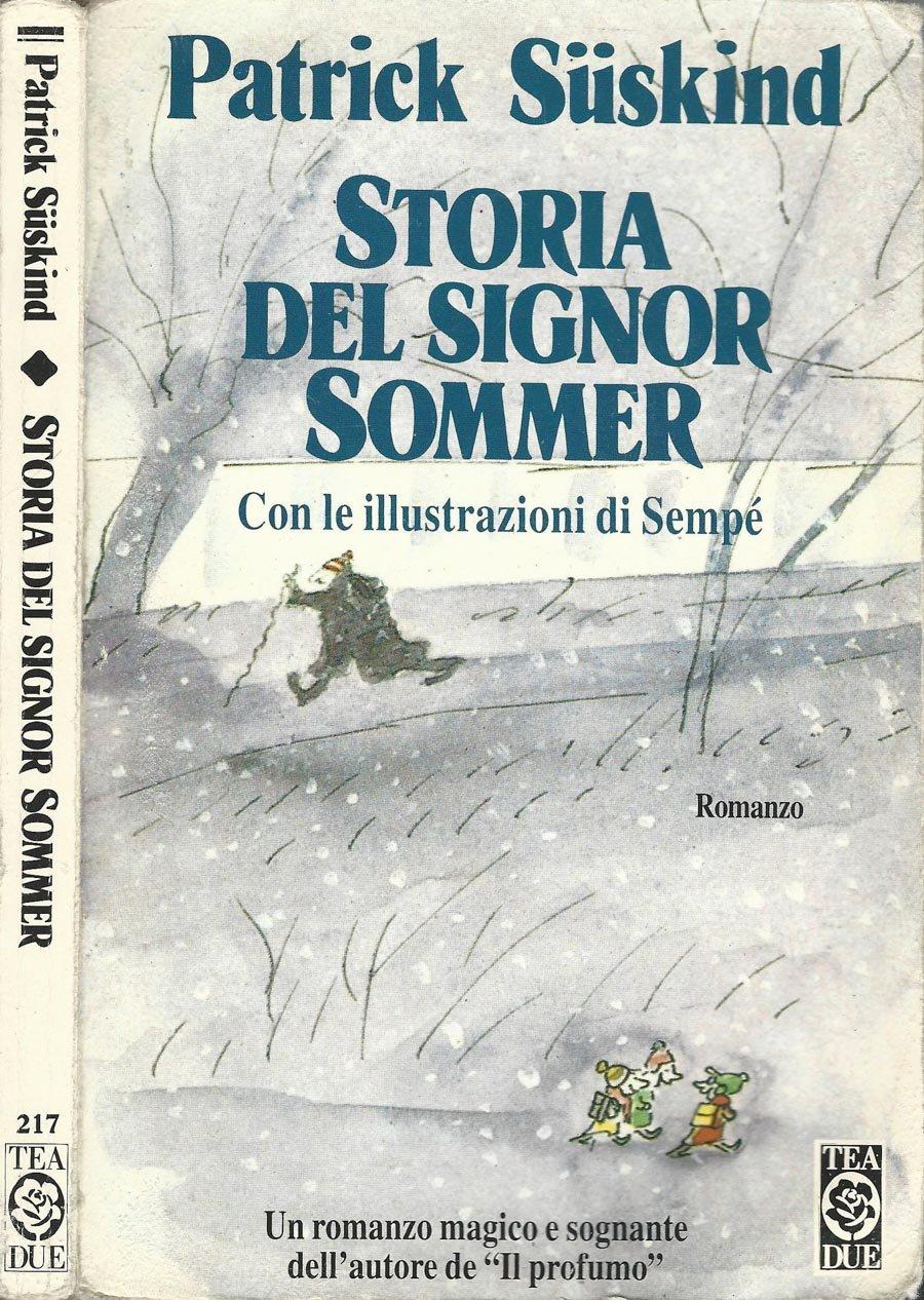 Amazon.it: Storia del signor Sommer. Patrick Suskind Libri