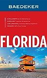 Baedeker Reiseführer Florida (Baedeker Reiseführer E-Book)