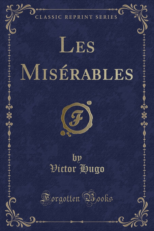 Les Misérables (Classic Reprint) ebook