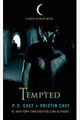 Tempted: A House of Night Novel Kindle Edition
