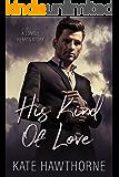 His Kind of Love (English Edition)