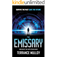 The Emissary (The Earth Epsilon Wars, Book 1)