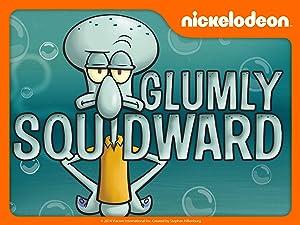 Watch Spongebob Squarepants Specials Glumly Squidward