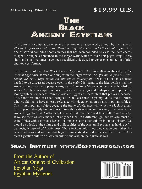 The Black Ancient Egyptians: Muata Ashby: 9781884564215: Amazon.com: Books