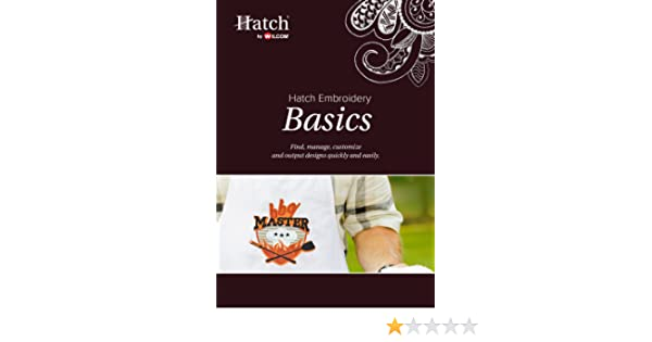 Hatch Embroidery Basics [Download]