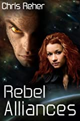 Rebel Alliances (Targon Tales Book 3) Kindle Edition