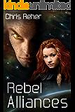 Rebel Alliances (Targon Tales Book 3)