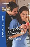 Lucy & the Lieutenant (The Cedar River Cowboys)