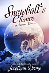 Snowball's Chance (Ice and Snow Christmas Book 3) Kindle Edition