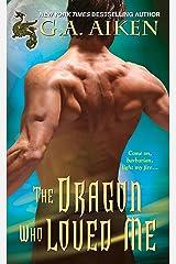 The Dragon Who Loved Me (Dragon Kin series Book 5)