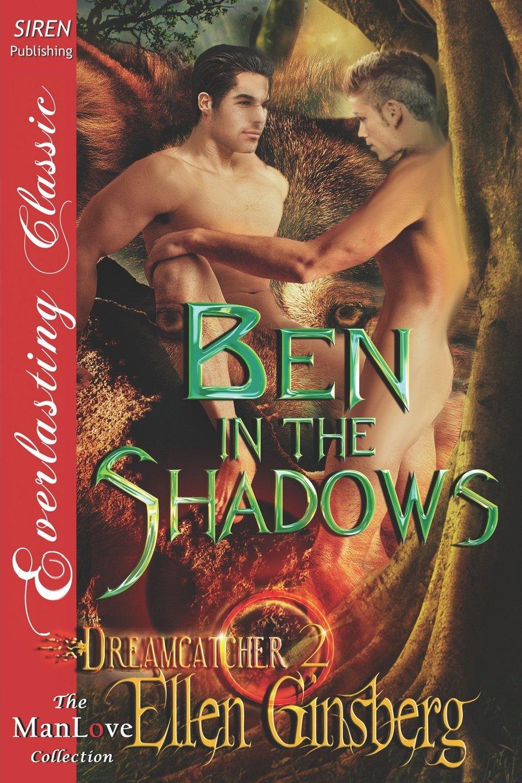 Download Ben in the Shadows [Dreamcatcher 2] (Siren Publishing Everlasting Classic Manlove) pdf