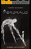 Mordraud - Libro Secondo
