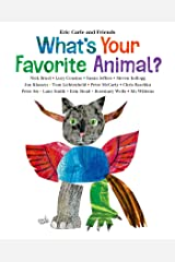 What's Your Favorite Animal? (Eric Carle and Friends' What's Your Favorite Book 1) Kindle Edition