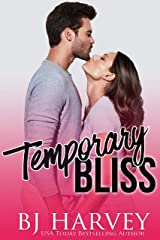 Temporary Bliss Kindle Edition