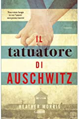 Il tatuatore di Auschwitz (Italian Edition) Kindle Edition