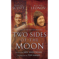 Two Sides of the Moon: Our Story of the Cold War Space Race (English Edition)