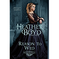 Reason to Wed (The Distinguished Rogues Book 7)