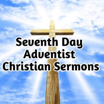 Amazon com: Seventh Day Adventist Christian Sermons: Appstore for