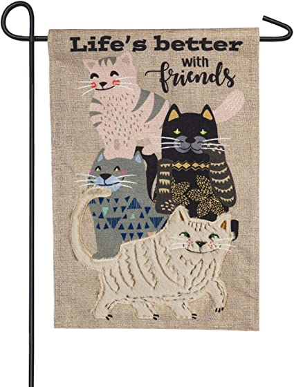 Amazon Com Evergreen Flag Life S Better With Cat Friends Burlap Garden Flag 12 5 X 18 Inches Outdoor Decor For Homes And Gardens Garden Outdoor