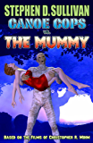 Canoe Cops vs. the Mummy