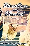 Fitzwilliam and Elizabeth (English Edition)