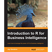 Introduction to R for Business Intelligence (English Edition)