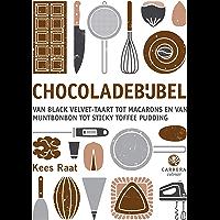 Chocoladebijbel: Van black velvet-taart tot macarons en van muntbonbon tot sticky toffee pudding