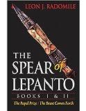 The Spear of Lepanto, Books I & II