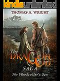 The Dragon God Saga (The Wood Cutter's Son)