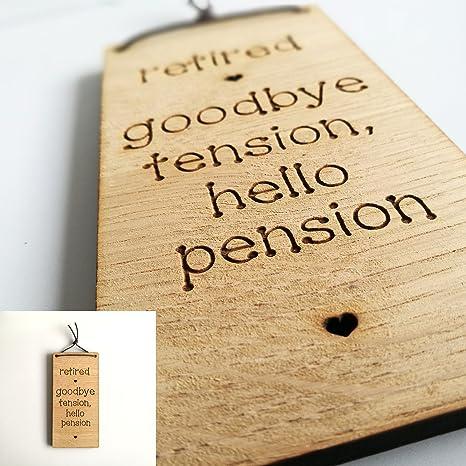 Retirado adiós tensión Hello pensión jubilación cartel ...
