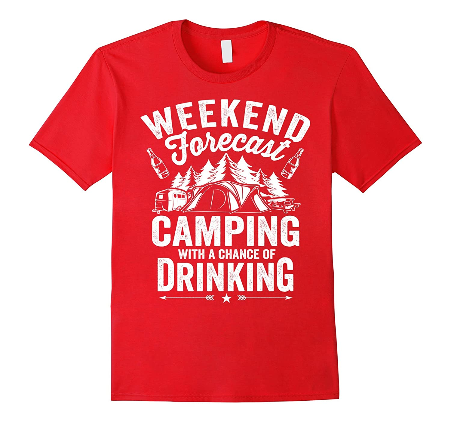 Weekend Forecast Camping With A Chance Of Drinking Shirt-BN