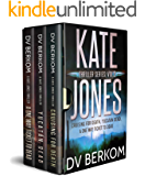 The Kate Jones Thriller Series, Vol. 2: (Cruising for Death, Yucatan Dead, A One Way Ticket to Dead) (Kate Jones…