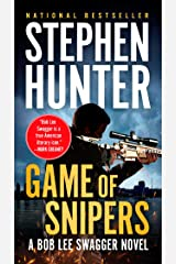 Game of Snipers (Bob Lee Swagger) Kindle Edition