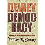 Dewey on Democracy
