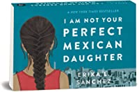 I Am Not Your Perfect Mexican Daughter (Random