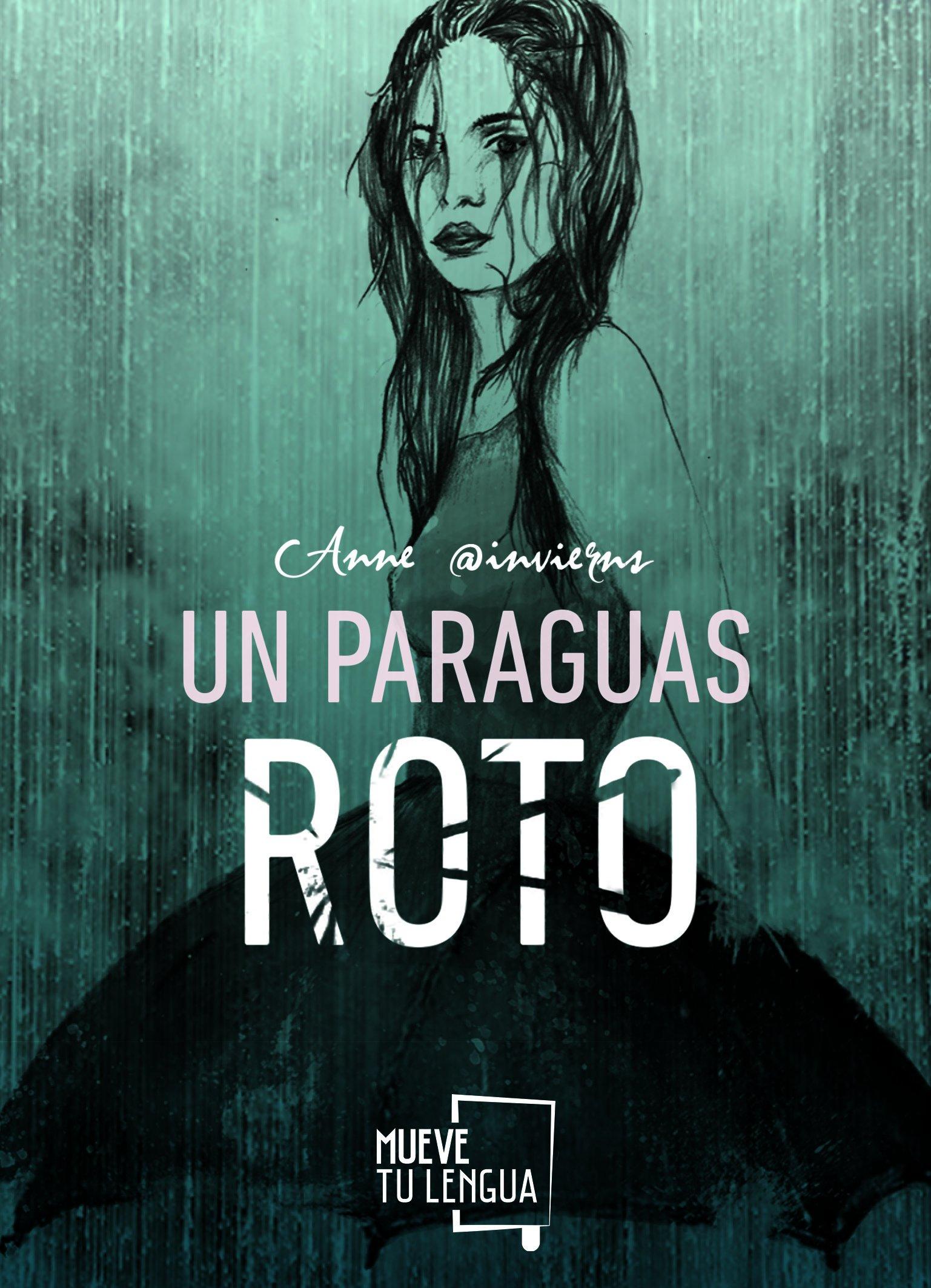 Un paraguas roto: ESTEFANÍA FONTANA TALENS (@INVIERNS): 9788494516290: Amazon.com: Books