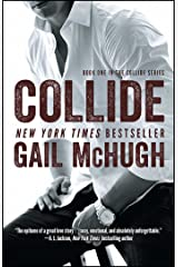 Collide: Book One in the Collide Series Kindle Edition