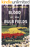 Blood on the Bulb Fields (The Fiona Mason Mysteries Book 1)