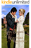 A Regrettable Reputation: Romance and Riots in Regency Yorkshire (Light Division Romances Book 1)