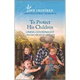 To Protect His Children (Sundown Valley Book 1)