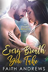 Every Breath You Take (The Every Breath Duet Book 1) Kindle Edition