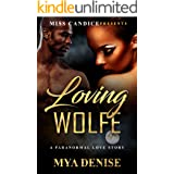 Loving Wolfe: A Paranormal Romance (Falling For Wolfe Book 2)
