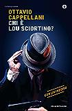 Chi è Lou Sciortino? (Oscar contemporanea)