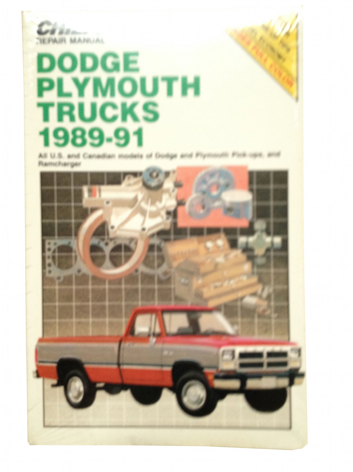 Chilton's Repair Manual: Dodge Plymouth Trucks 1989-91 : Covers All U.s and  Canadian Models of Dodge and Plymouth Pick-Ups, and Ramcharger: Chilton  Book ...