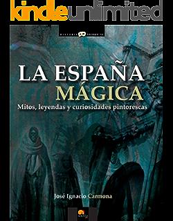 Lugares Mágicos de España: Los mayores enigmas de la arqueología peninsular eBook: Javier Ramos: Amazon.es: Tienda Kindle