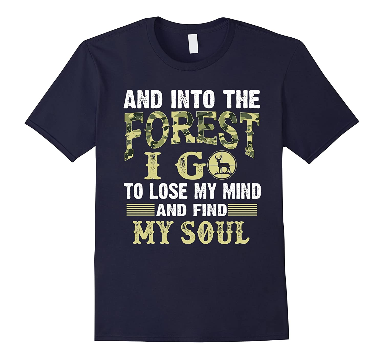 And into the Forest I go To lose My Mind And Find My Soul-Art