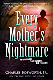 Every Mother's Nightmare (English Edition)